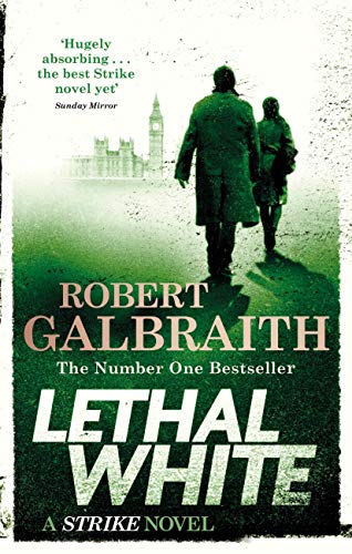 Lethal White: Cormoran Strike Book 4 (English Edition) Fan Drive Media
