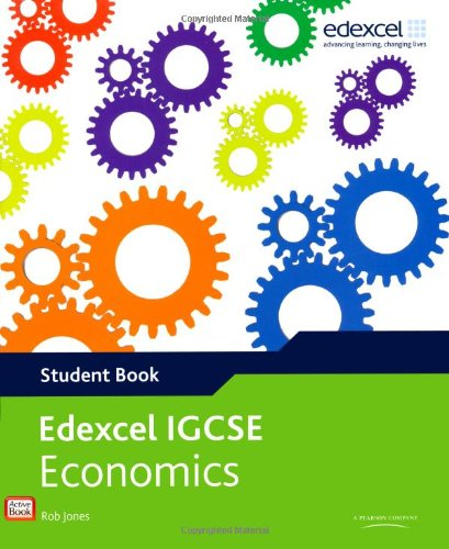 Edexel international GCSE economics student book. Con espansione online. Per le Scuole superiori (Edexcel International GCSE)