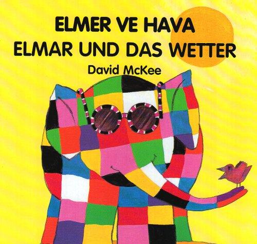 elmer-ve-hava-elmar-und-das-wetter