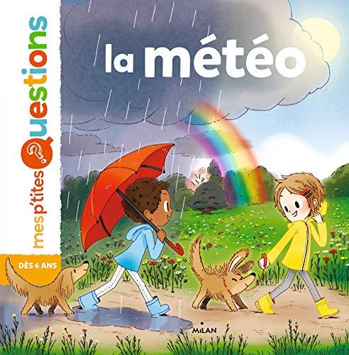 La météo: Mes p'tites questions par Pascale Hédelin