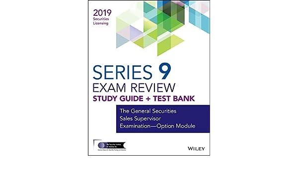 Buy Wiley Series 9 Securities Licensing Exam Review 2019 +