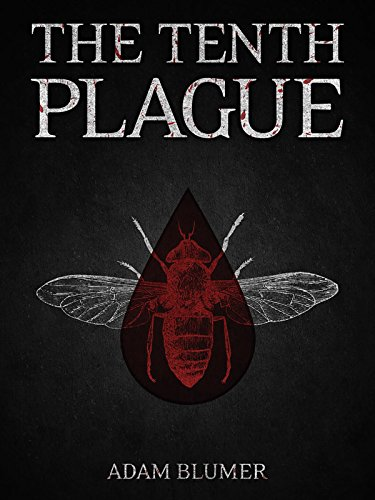 Other 1 page 3 animal disaster e books download the tenth plague by adam blumer pdf fandeluxe Gallery