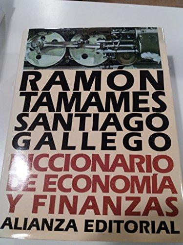Diccionario de economia y finanzas por Ramon Tamames