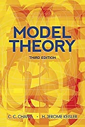 Model Theory: Third Edition (Dover Books on Mathematics) Third edition by Chang, C.C., Keisler, H. Jerome, Mathematics (2012) Paperback