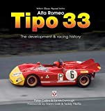 Alfa Romeo Tipo 33: The development and racing history (Veloce Classic Reprint)