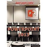 PowerPoint 2013: Avec pack vidéo