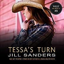 Tessa's Turn: West Series, Book 9