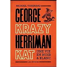 George Herriman, une vie en noir et blanc