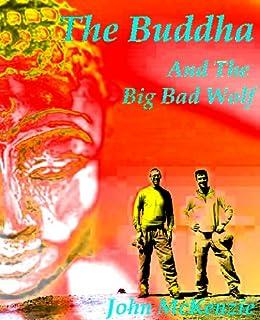 The Buddha and the Big Bad Wolf