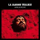 Songtexte von La Maison Tellier - Avalanche