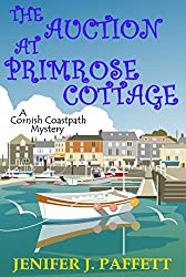 The Auction at Primrose Cottage (A Cornish Coastpath Mystery Book Book 4)