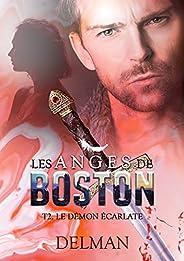 Les Anges de Boston, Tome 2 : Le Démon écarlate