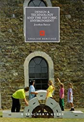 A Teacher's Guide to Design and Technology and the Historic Environment (Education on Site) by Jonathan Barnes (1999-12-14)