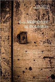 Les Maletterre du Four-Bas par Marie-Apollonie Rouquet-Claval