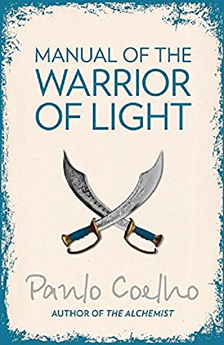 Manual of The Warrior of Light par Paulo Coelho