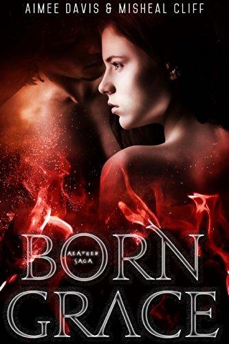 Born Grace (Aeather Saga Book 1)