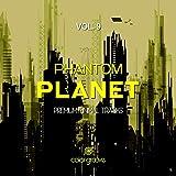 Phantom Planet, Vol. 9 (Premium Minimal Tracks)