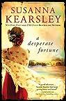 A Desperate Fortune par Kearsley