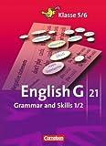 'English G 21 - Ausgaben A, B und D: Band 1/2: 5./6. Schuljahr - Grammar and Skil...' von Joachim Blombach