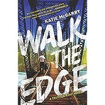 Walk the Edge (Thunder Road Book 2) (English Edition)