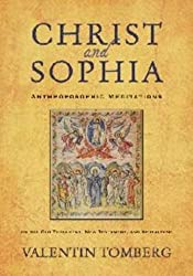 Christ and Sophia: Anthroposophic Meditations on the Old Testament, New Testament and Apocalypse