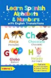 #3: Learn Spanish Alphabets & Numbers: Colorful Pictures & English Translations (Spanish for Kids) (Volume 1) (Spanish Edition)