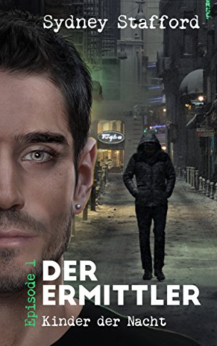 Kinder der Nacht: Der Ermittler (Episode 1)