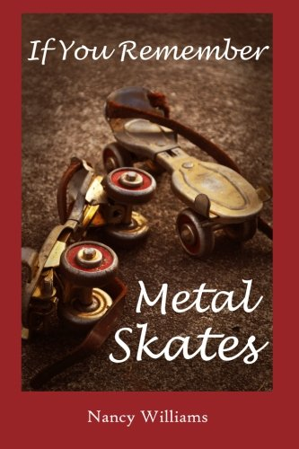 If You Remember Metal Skates