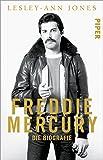 Freddie Mercury: Die Biografie