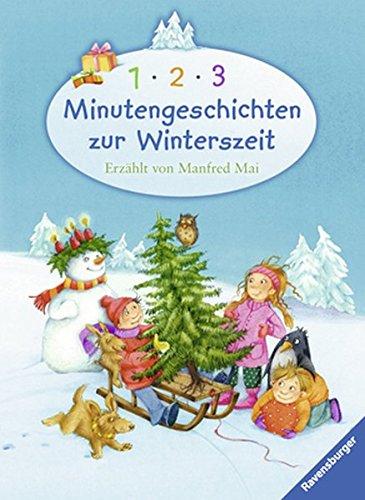 1-2-3 Minutengeschichten zur Winterszeit (Vorlese- und Familienbücher)
