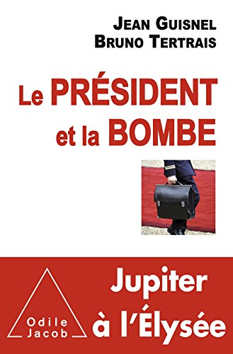 Le Président et la Bombe (OJ.DOCUMENT) (French Edition)
