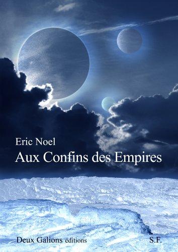 aux-confins-des-empires-french-edition