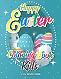 Happy Easter Coloring Book for Kids: Easter Coloring Book for Kids ages 4-8