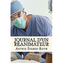Journal d'un réanimateur (French Edition)