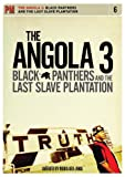 Angola 3 -Black Panthers And The Last Slave Plantation [Reino Unido] [DVD]
