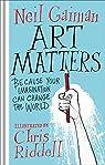 Art Matters par Gaiman