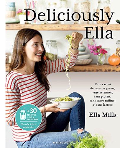 Deliciously Ella version augmentée par Ella Mills
