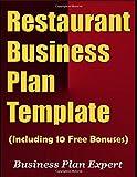 Restaurant Business Plan Template (Including 10 Free Bonuses)