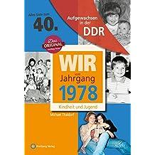 Aufgewachsen in der DDR - Wir vom Jahrgang 1978 - Kindheit und Jugend: 40. Geburtstag
