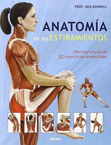 Anatomía de los estiramientos por NA