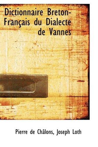 Dictionnaire Breton-FranAsais du Dialecte de Vannes
