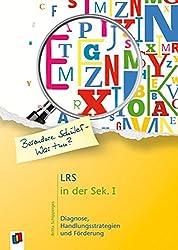 LRS in der Sek. Ι: Diagnose, Handlungsstrategien und Förderung