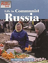 Life in Communist Russia (The way people live)