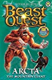 Arcta the Mountain Giant: Book 3 (Beast Quest)