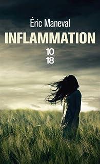 Inflammation par Eric Maneval