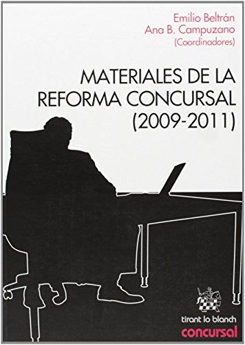 Materiales de la Reforma Concursal (2009-2011) de Emilio Miguel Beltrán Sánchez (1 ene 2012) Tapa blanda