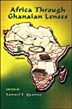 Africa Through Ghanaian Lenses