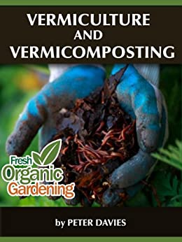 Vermiculture and Vermicomposting (English Edition) par [Davies, Peter]