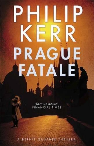 the-prague-fatale-a-bernie-gunther-novel-bernie-gunther-mystery-8