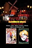 Moulin Rouge. History, Stars, Shows, Posters, Photos Album and Parisian Life. Vol.1 (English Edition)